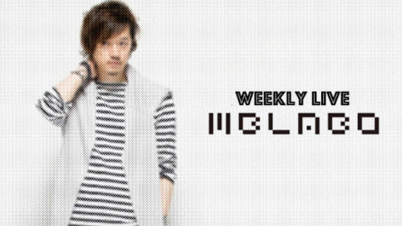 weekly live配信