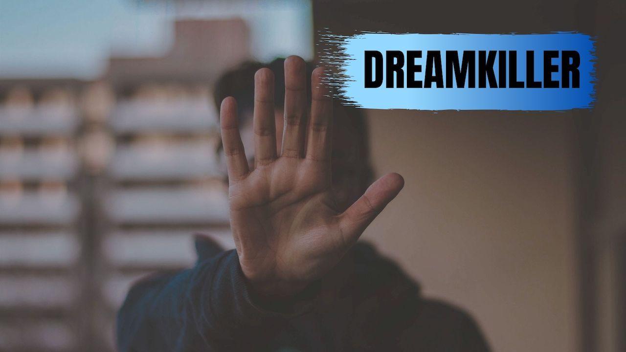 善意であなたの夢を潰す人に注意せよ!